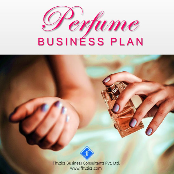 Perfume Business Plan