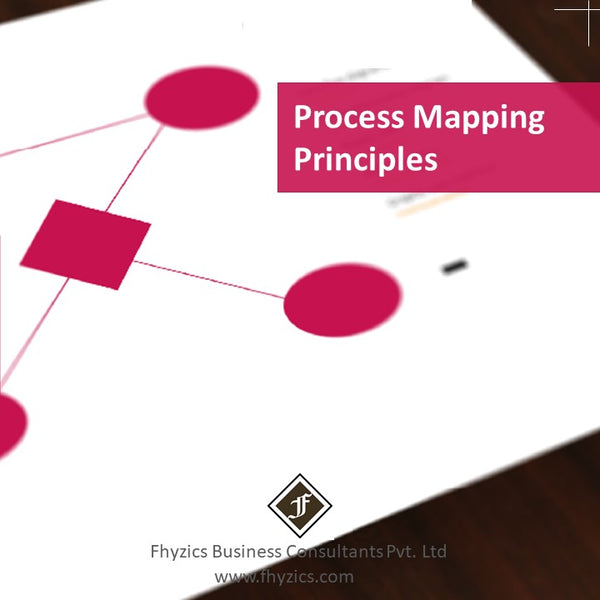 Process Mapping Principles