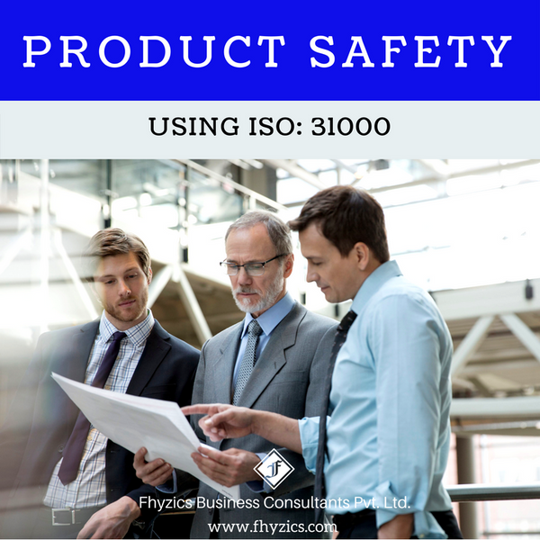 Product Safety Using ISO 31000