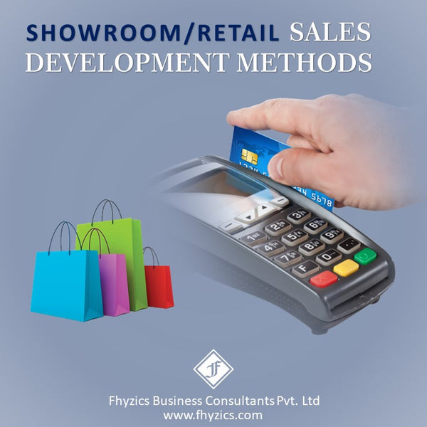 Showroom/Retail Sales Development Methods