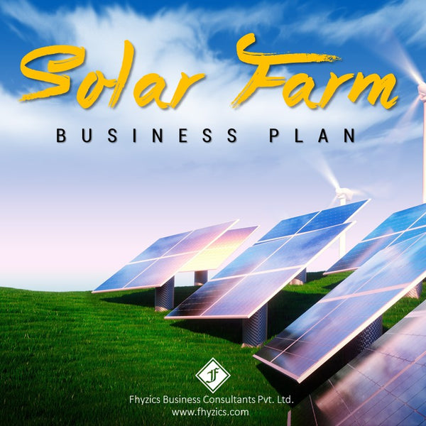 Solar Farm Business Plan