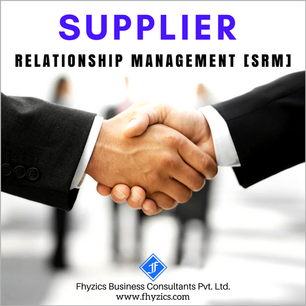 Supplier Relationship Management (SRM)