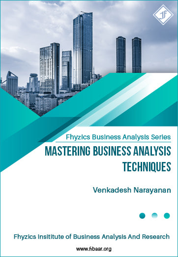 Mastering Business Analysis Techniques