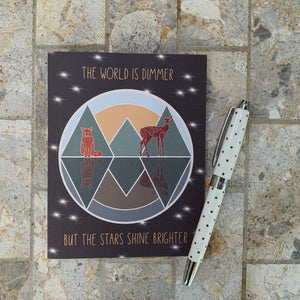 The World is Dimmer But The Stars Shine Brighter Greeting Card
