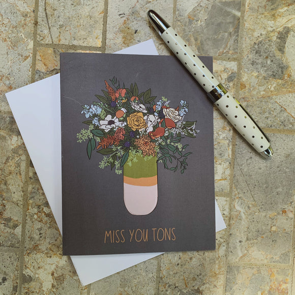 Miss You Tons Greeting Card