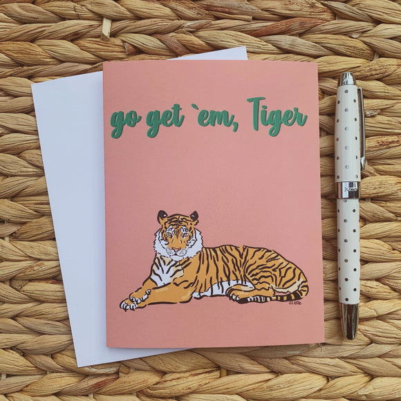 Go Get 'em, Tiger Greeting Card