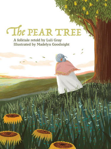 The Pear Tree retold by Luli Gray