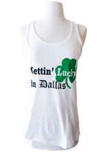 Load image into Gallery viewer, Gettin' Lucky in Dallas Tank Top - Accents Dallas