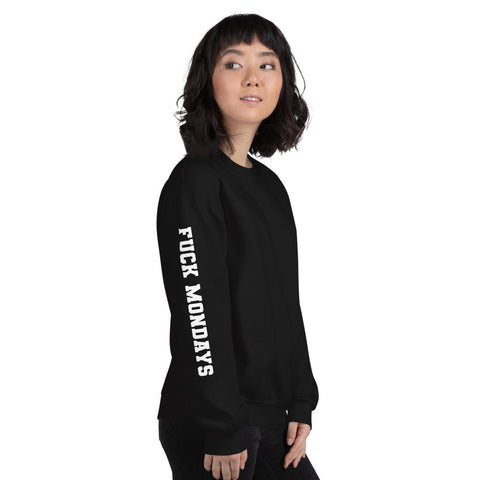 Fuck Mondays Unisex Sweatshirt - Wild Within