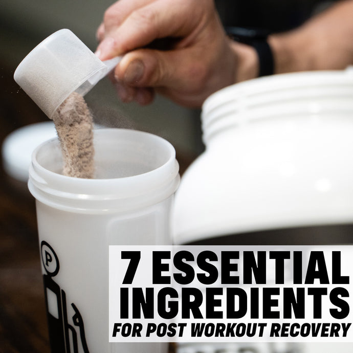 The 7 Most Important Ingredients for Your Post Workout Recovery