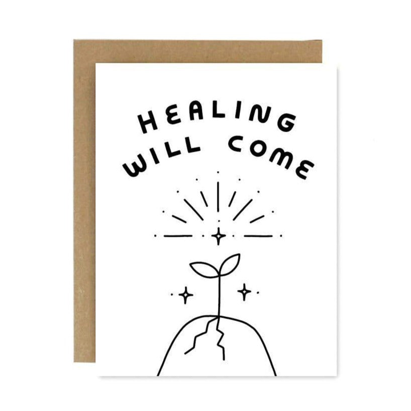 Worthwhile Paper - Healing Will Come Card