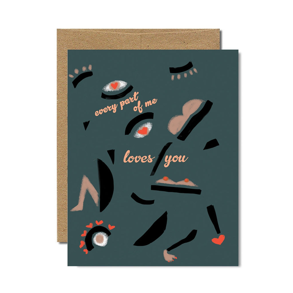 Every Part Of Me Loves You Card