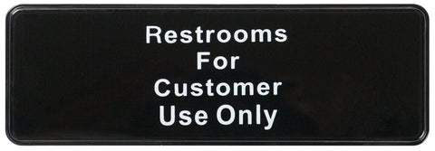 Restaurants for Customers Use Only' Sign