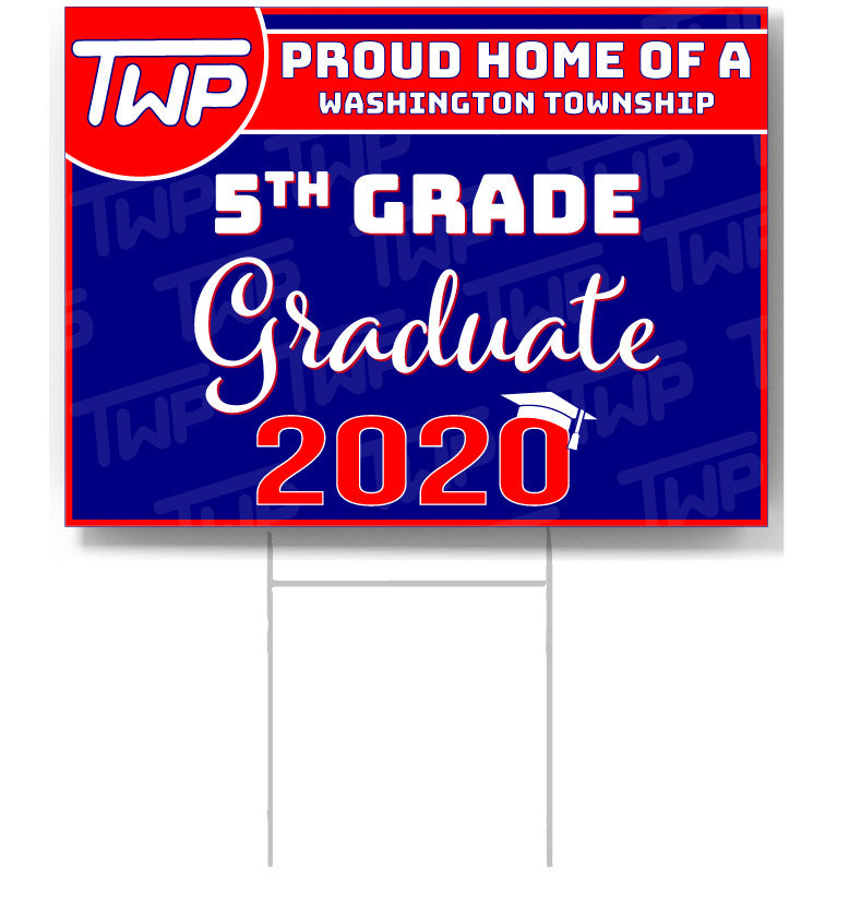 TWP 5th Grade 2020 Graduate Lawn Sign