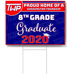 TWP 8th Grade 2020 Graduate Lawn Sign