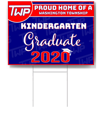 TWP Kindergarten 2020 Graduate Lawn Sign