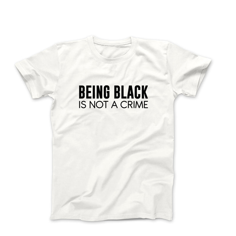BEING BLACK IS NOT A CRIME WHITE GRAPHIC TEE