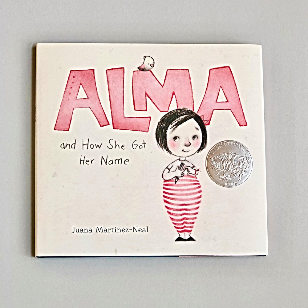 Alma and How She Got Her Name - Juana Martinez Neal - Children's Book