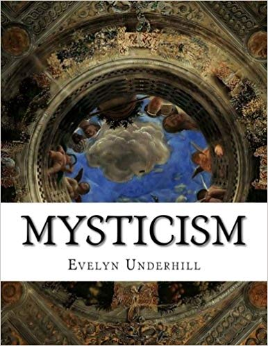 Mysticism: A Study in the Nature and Development of Spiritual Consciousness, 12th ed.