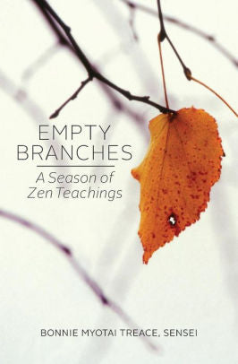 Empty Branches: A Season of Zen Teachings