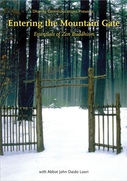 Entering the Mountain Gate: Essentials of Zen Buddhism (DVD)