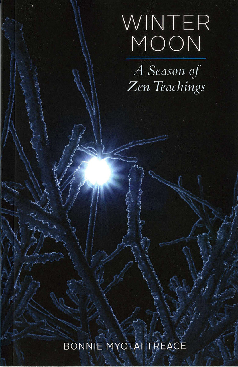 Winter Moon: A Season of Zen Teachings