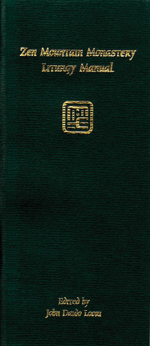 Zen Mountain Monastery Liturgy Manual