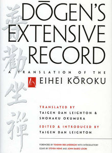 Dogen's Extensive Record: A Translation of the Eihei Koroku (pb)