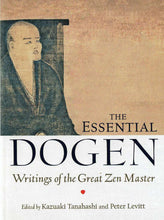 Load image into Gallery viewer, The Essential Dogen: Writings of the Great Zen Master
