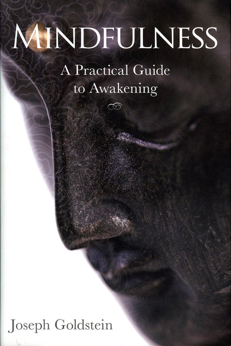 Mindfulness: A Practical Guide to Awakening-PB