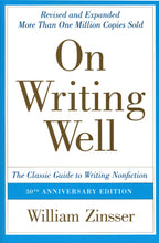 Load image into Gallery viewer, On Writing Well: The Classic Guide to Writing Nonfiction