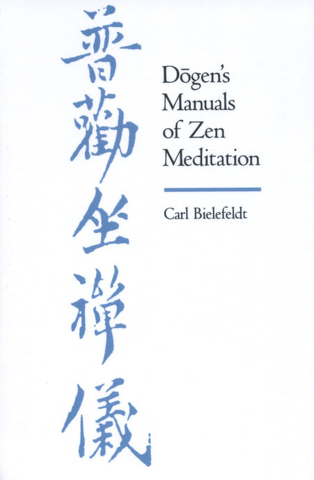Dogen's Manuals of Zen Meditation