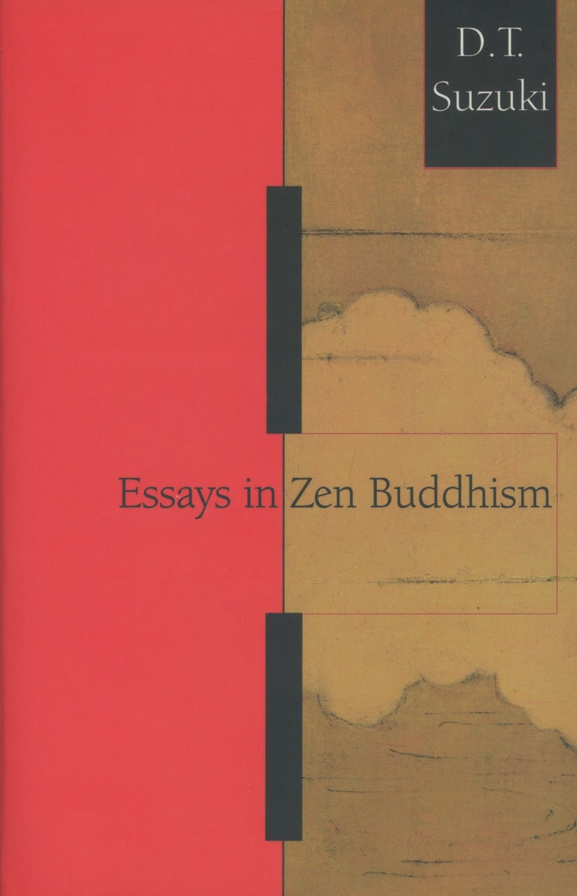 Essays in Zen Buddhism, First Series