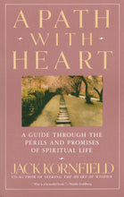 Load image into Gallery viewer, A Path With Heart: A Guide Through the Perils and Promises of Spiritual Life