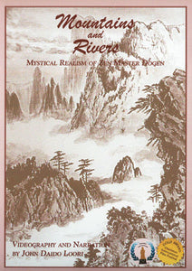 Mountains and Rivers: Mystical Realism of Zen Master Dogen (DVD)