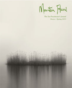 Zazen - Mountain Record, Vol. 31.3, Spring 2013