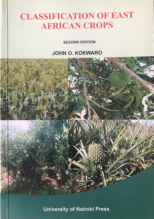 CLASSIFICATION OF EAST AFRICAN CROPS by John O.Kokwaro
