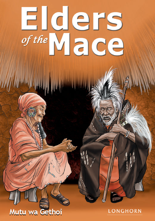 ELDERS OF MACE by Mutu wa Gethoi
