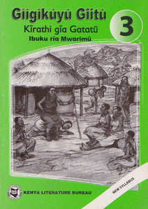 GĪĪGĪKŪYŪ GIITŪ - Teacher's Guide - Grade 3 By Margaret Mūthoni
