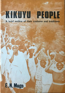 KIKUYU PEOPLE by E.N Mugo