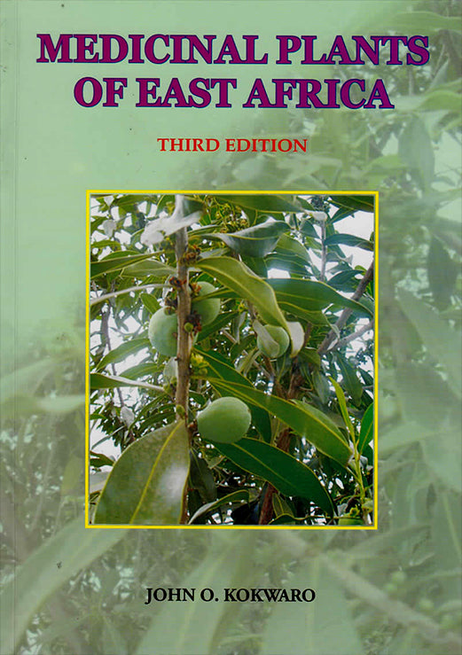 MEDICINAL PLANTS OF EAST AFRICA By John O. Kokwaro