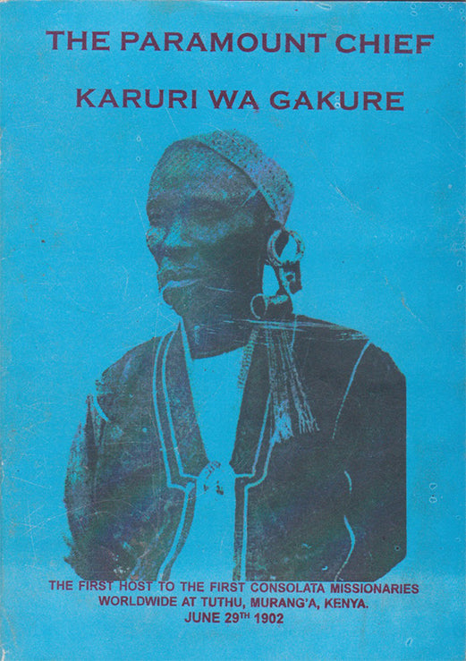 THE PARAMOUNT CHIEF KARŪRI WA GAKURE by Fr. Joachim Gītonga