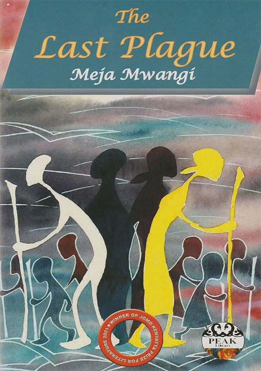 THE LAST PLAGUE by Meja Mwangi