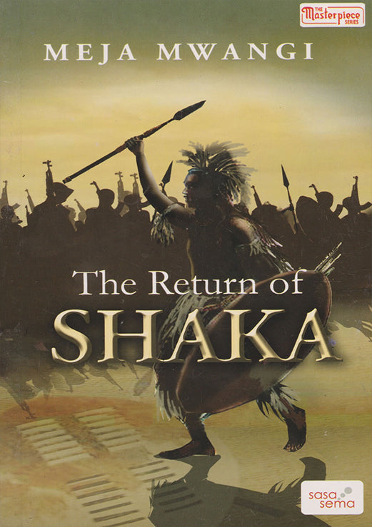 THE RETURN OF SHAKA by Meja Mwangi
