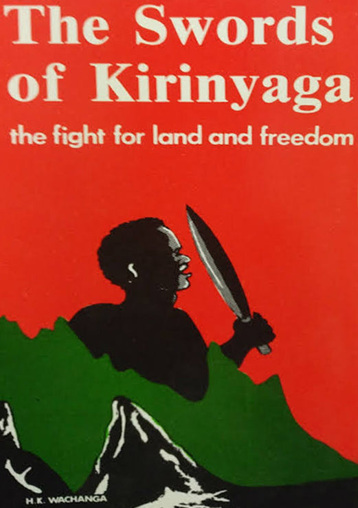 THE SWORD OF KIRINYAGA by H.K Wachanga