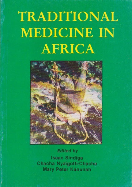 TRADITIONAL MEDICINE IN AFRICA By Isaac Sindiga