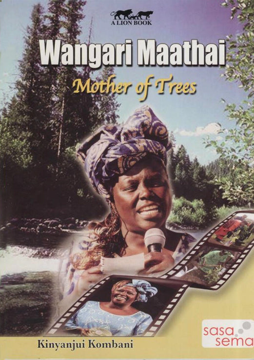WANGARI MAATHAI-MOTHER OF TREES by Kinyanjui Kombani