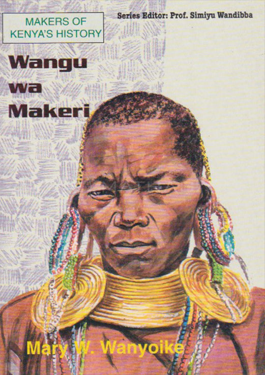 WANGU WA MAKERI By Mary W. Wanyoika