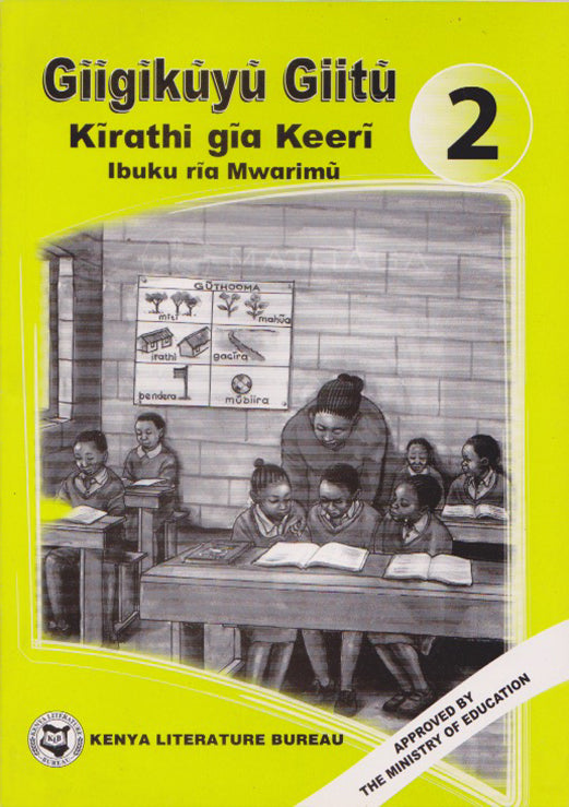 GĪĪGĪKŪYŪ GIITŪ - Teacher's Guide - Grade 2 By Margaret Mūthoni