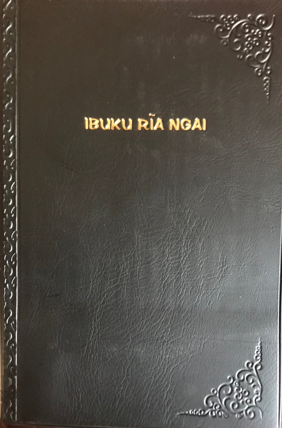 IBUKU RĪA NGAI ( and his AGĪKŪYŪ BIBLE - 1965 Edition ) Black cover